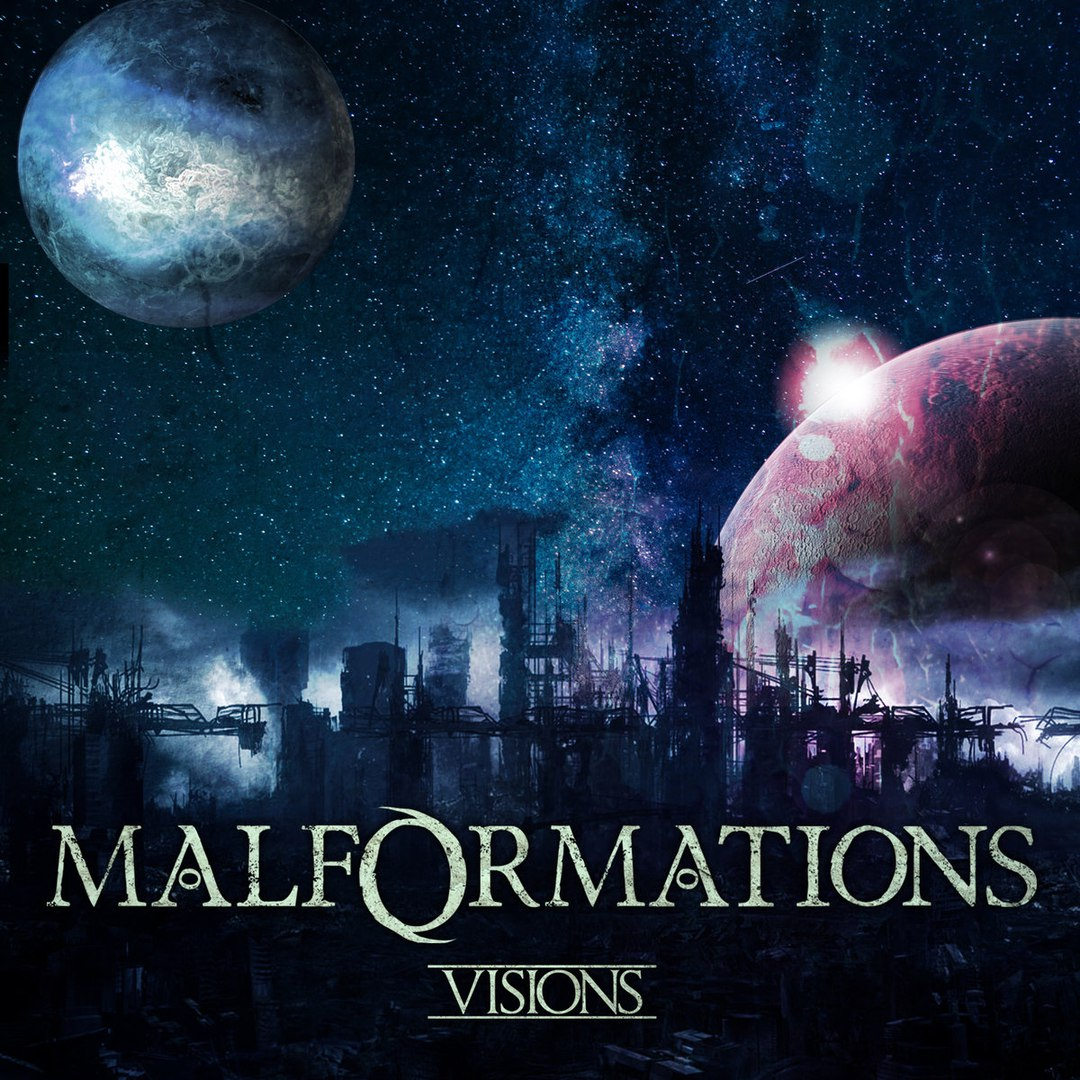 Malformations - Visions [EP] (2017)