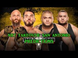 WWE NXT TakeOver San Antonio NXT Tag Team Championship #DIY vs. The Authors of Pain