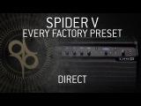 LINE 6 SPIDER V - Every factory preset - Direct