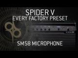 LINE 6 SPIDER V - Every factory preset - SM58