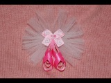 BALLET SLIPPERS with TULLE Dance Ribbon Sculpture Hair Clip Bow DIY Free Tutorial by Lacey