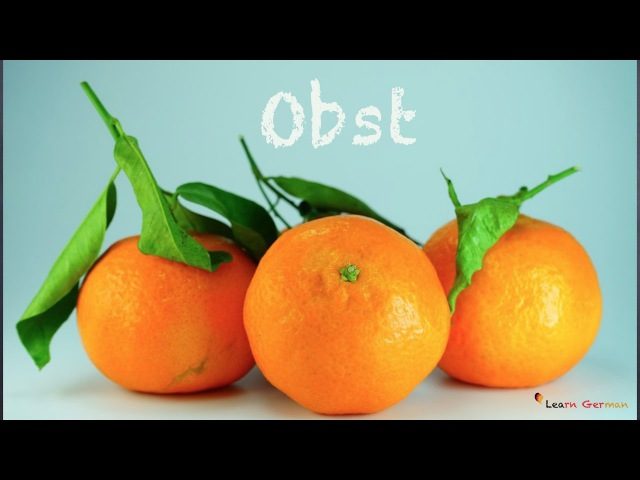 Learn German Vocabulary - Fruits in German (Obst)