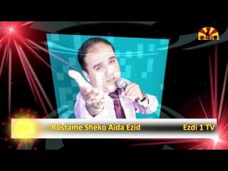 Rostame Sheko Aida Ezid
