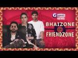 G-Spot News - Bhaizone Or Friendzone  Rakshabandhan Special