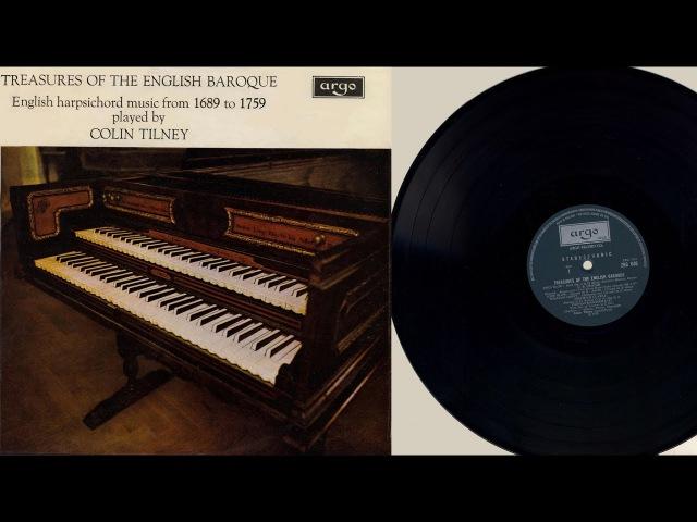 Colin Tilney (harpsichord) Treasures of the English Baroque