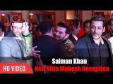 Salman Khan at Neil Nitin Mukesh Rukmini Sahay Wedding Reception