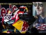 WSBK 2017 round 6 Donington, UK Superstock1000 RACE 28.05.2017