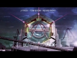 J-Trick X Tom Budin - Heard Right