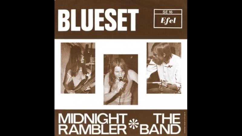 Blueset-Midnight Rambler(Swedish Hard Psych,1970)