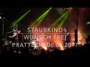 Staubkind Wunsch frei Pratteln 06 04 2017 HD by Staubkind FanBlog