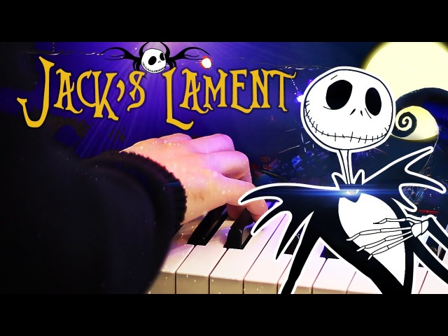 Jack's Lament - Tim Burton's The Nightmare Before Christmas (HD Piano Cover, Movie Soundtrack)