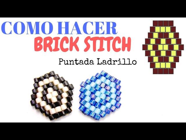 Como hacer la tecnica Brick Stitch o Puntada Ladrillo