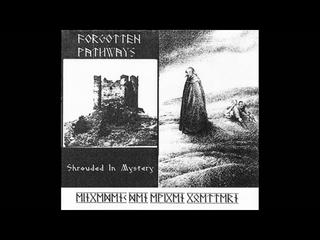 Forgotten Pathways - Shrouded in Mystery (1998) (Dungeon Synth)