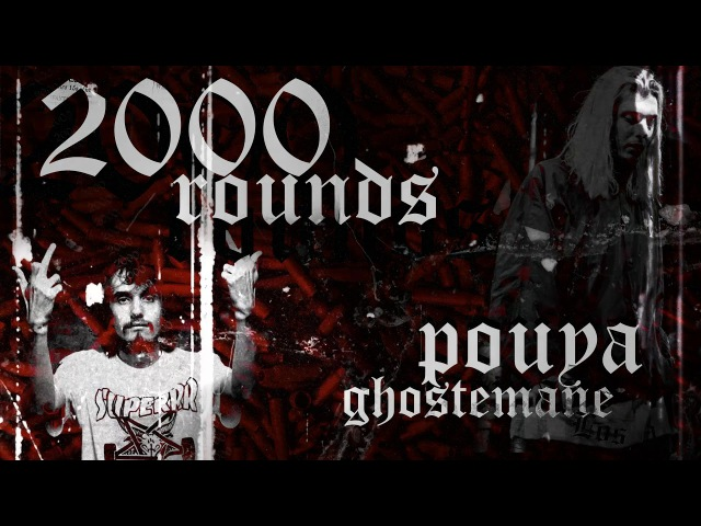 Pouya X Ghostemane - 2000 Rounds [Prod. by: FLEXATELLI]