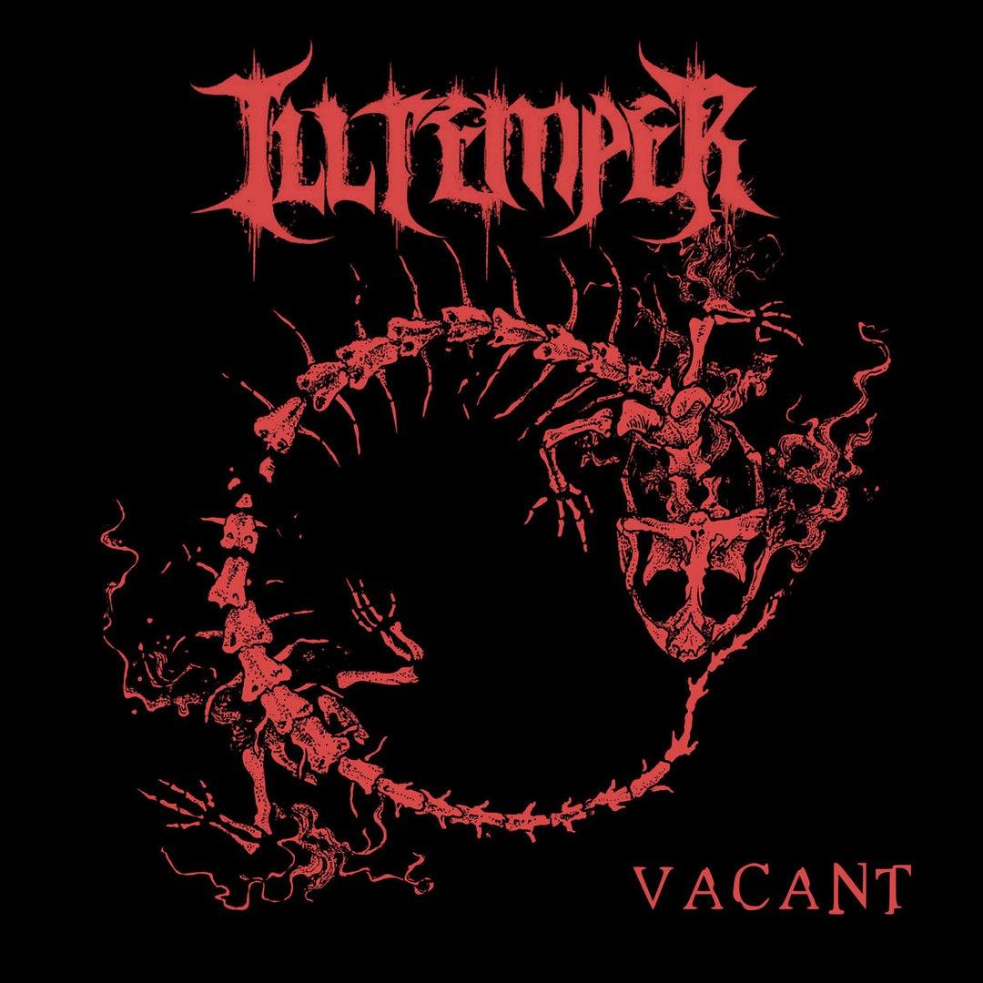 Ill Temper - Vacant [EP] (2017)