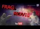 __CS:GO__Frag Movie 1--Приятного Просмотра