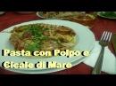 Italian Food Pasta con Polpo e Canocchie o Cicale di Mare