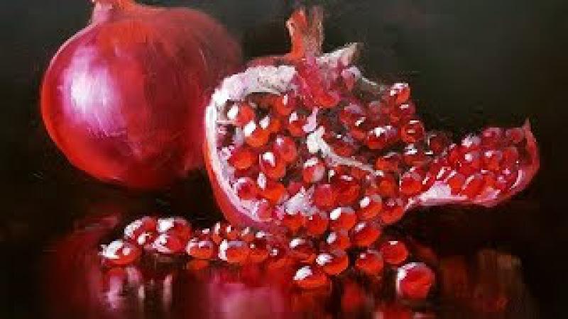 Мастер-Класс по живописи маслом. Гранат. МК79818457723