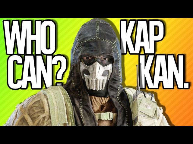 WHO CAN? KAPKAN. | Rainbow Six Siege