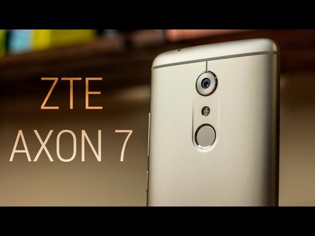 Обзор ZTE Axon 7 или Hi-Fi звук в каждые руки. Подробный обзор Axon 7 от FERUMM.COM