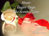 Eugen Doga - The Scent of Love Баллада о любви!!!!