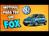 """Motivos para ter um Volkswagen FOX """"Narrado pelo Google tradutor"""""""