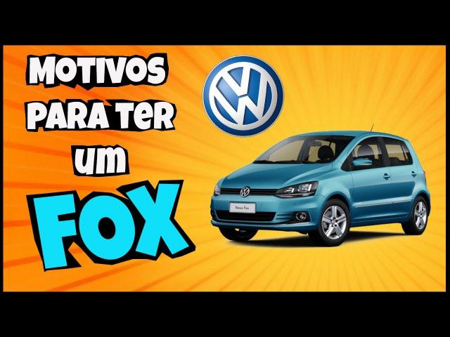 Motivos para ter um Volkswagen FOX Narrado pelo Google tradutor