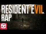 RESIDENT EVIL 7 RAP by JT Machinima -