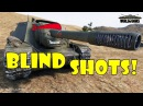 World of Tanks Funny Moments BLIND SHOTS 10