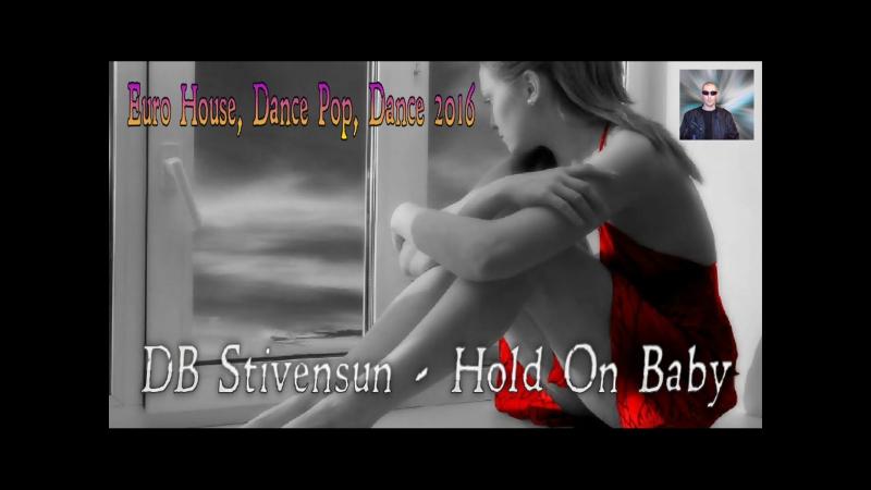 DJ Befo / DB Stivensun - Hold On Baby