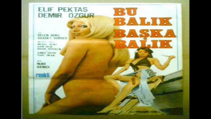 Bu Balik Baska Balik (1975) Nuri Akinci-- Elif Pektaş, Demir Özgür, Selen Büke, Saadet Gürses, Recep Filiz, Meral Deniz