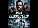 Азиатский связной / 2016 / HD / The Asian Connection