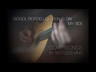 Restless Mind  -  Sun is on my side (Gogol Bordello cover)