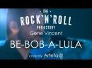 Gene Vincent - Be-Bob-A-Lula (cover by Artefact)