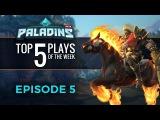 Paladins - Top 5 Plays #5
