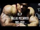 R.I.P Dallas McCarver (1991 - 2017) - Tribute - Legends Never Die.