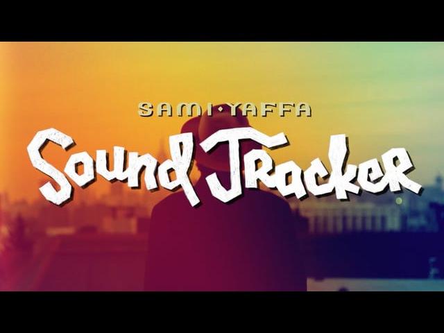 Sami Yaffa - Sound Tracker (documentary TV-series)
