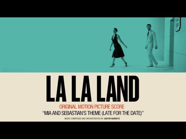 'Mia Sebastian's Theme (Late For The Date)' - La La Land Original Motion Picture Score