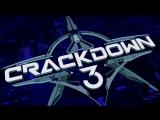 Трейлер игры Crackdown 3 (E3 2017)