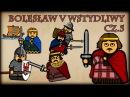 Historia Na Szybko Bolesław V Wstydliwy cz 5 Historia Polski 42 1262 1269