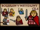 Historia Na Szybko Bolesław V Wstydliwy cz 6 Historia Polski 43 1269 1276
