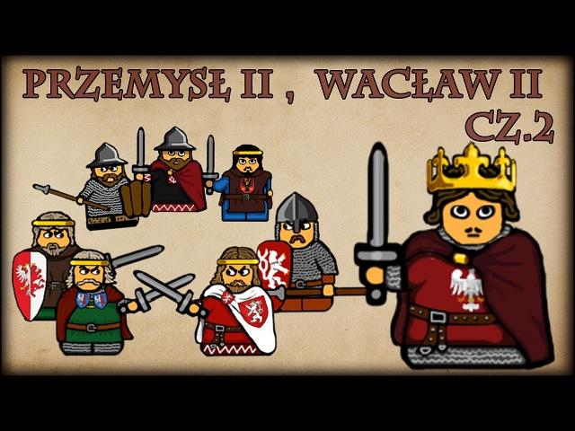 Historia Na Szybko - Przemysł II, Wacław II cz.2 (Historia Polski 49) (1293-1296)