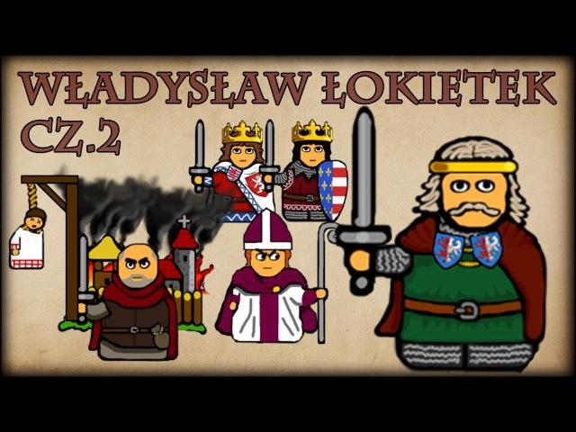Historia Na Szybko - Władysław I Łokietek cz.2 (Historia Polski 53) (1309-1313)