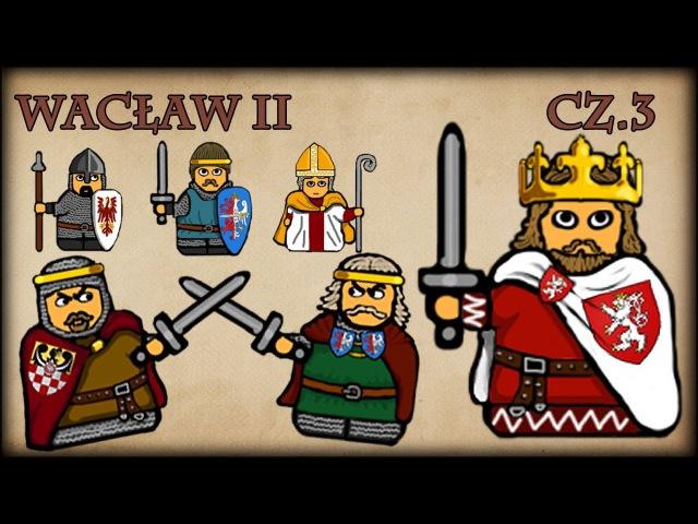 Historia Na Szybko - Wacław II cz.3 (Historia Polski 50) (1296-1300)