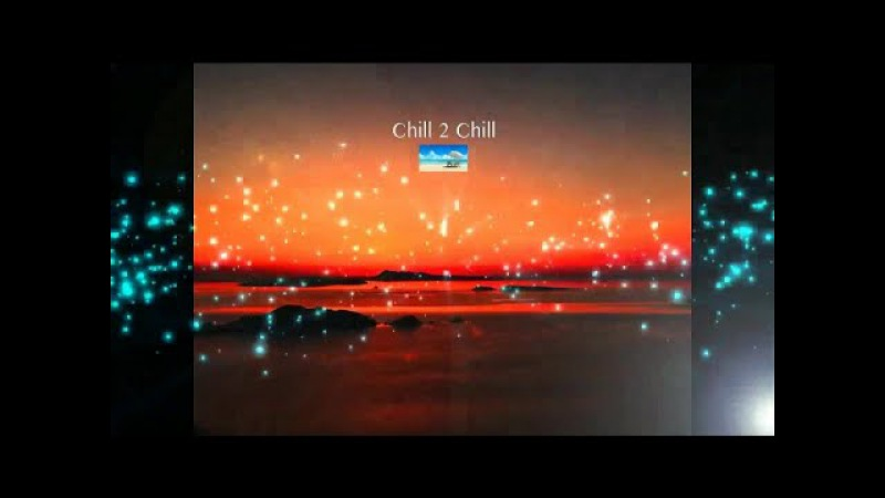 Best Chillout Lounge Beach Sunset Summer Relaxation del Mar 2017 (Continuous Mix) ▶by Chill2Chill