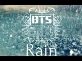 BTS - RAIN [Rus Sub]