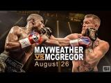 Floyd Mayweather - Conor McGregor Fight Promo 2017   Промо Анонс к бою  МакГрегор vs Мейвезер 2017 floyd mayweather - conor mcgr