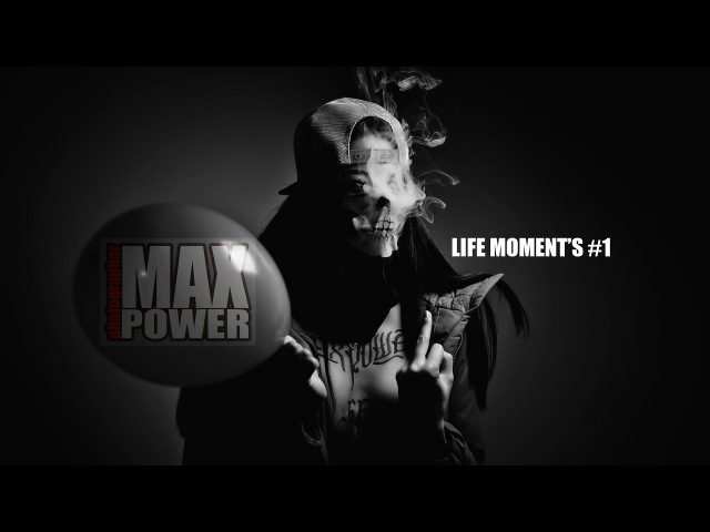 MAXPOWER LIFE MOMENTS 1