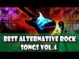 Best Alternative Rock Songs Vol.3  Greatest Rock Mix Playlist 2017