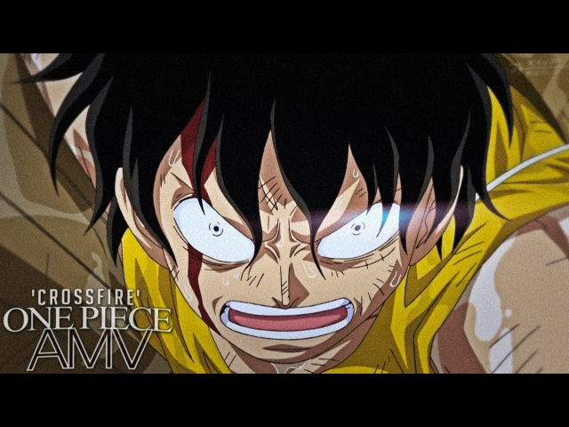 One Piece AMV CROSSFIRE ASL